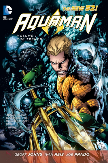 Aquaman Vol 1: The Trench